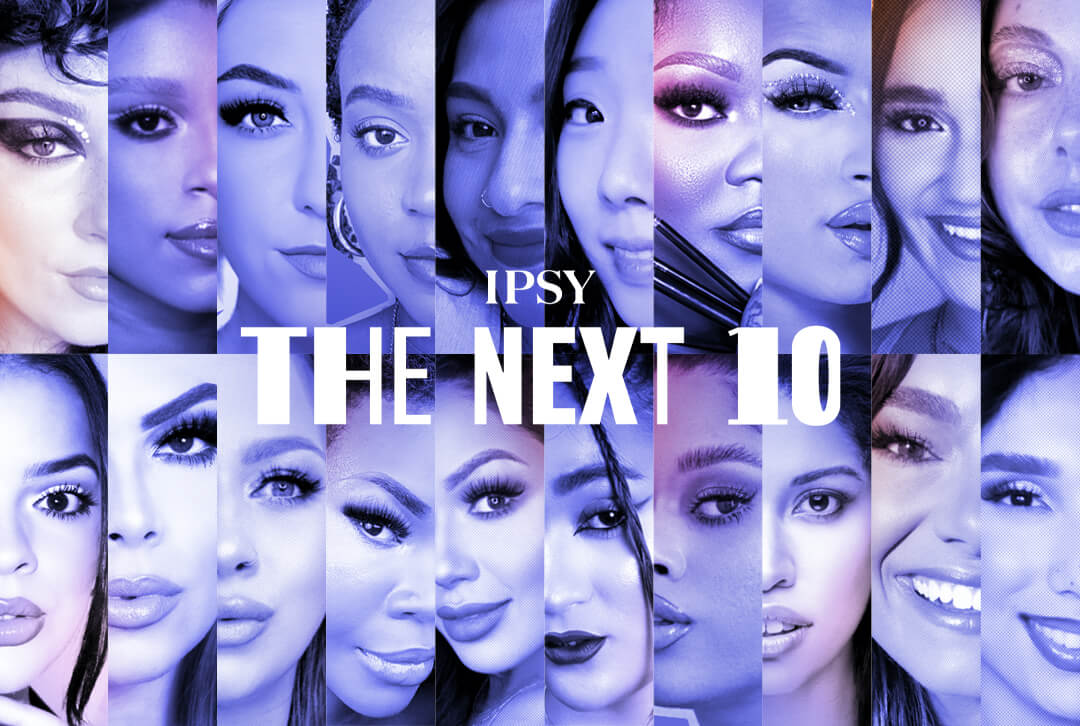 Collage of IPSY The Next 10 Anniversary Contest contestants' headshots