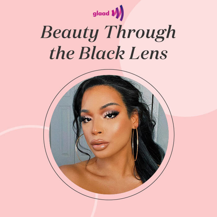 """Profile image of Jade Ponce on pink frame with black text """"Beauty Through the Black Lens"""" and GLAAD logo"""