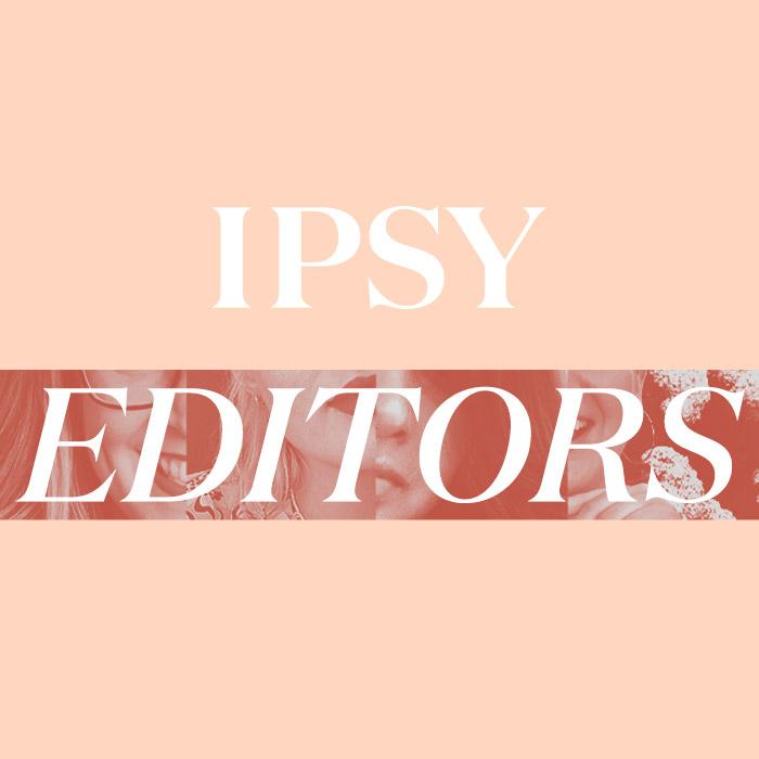 IPSY EDITORS text on beige background